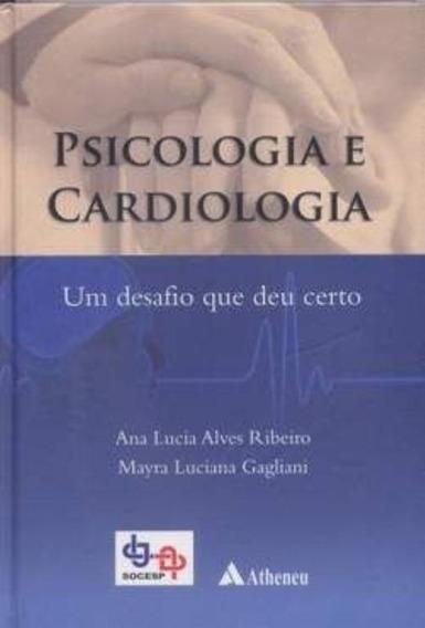 Psicologia E Cardiologia - Um Desafio Que Deu Certo