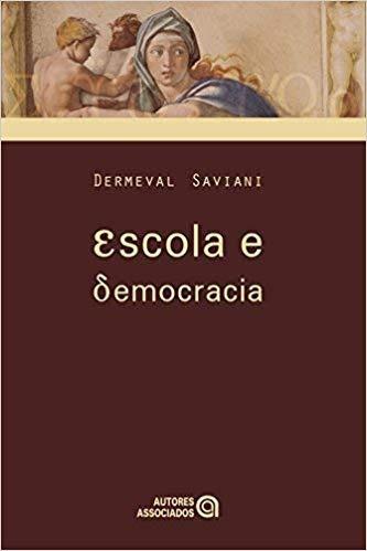 Escola E Democracia Dermeval Saviani