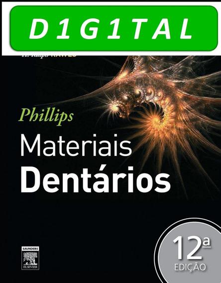 Phillips - Materiais Dentários - 12ª Ed