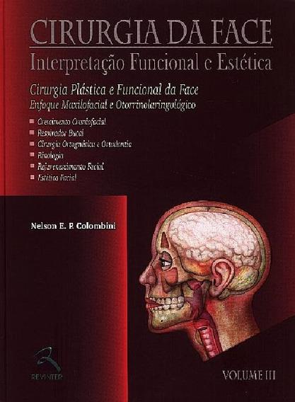 Livro - Cirurgia Da Face Volume 3