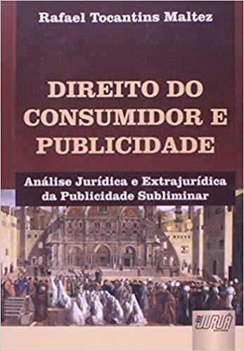 Direito Do Consumidor E Publicidade - 1ªed. 2011