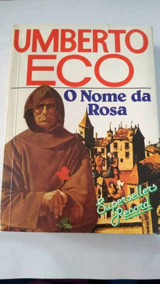 Livro - O Nome Da Rosa - Umberto Eco