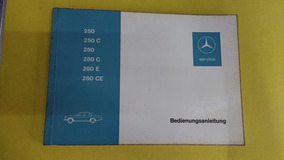 Manual Mercedes Benz 250 / 280 C E Ce
