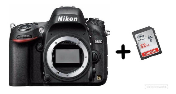 Câmera Nikon D610 (somente Corpo)+sd32gb Classe 10+(nota)