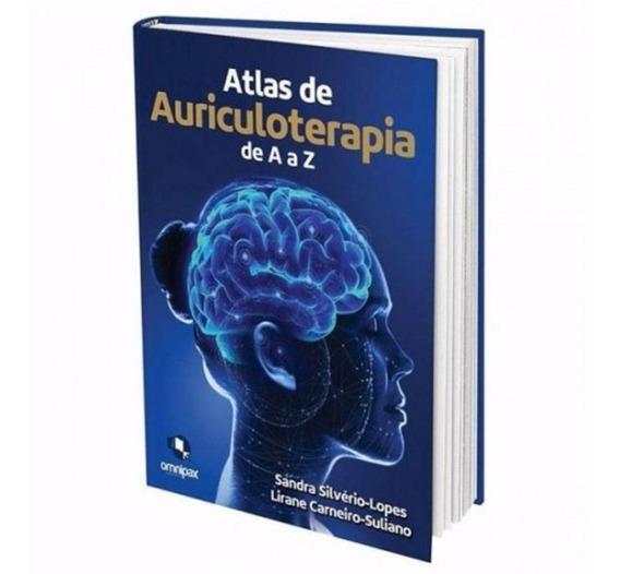 Livro - Atlas De Auriculoterapia De A A Z - Silvério-lopes