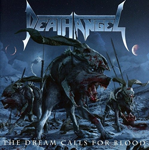 Cd : Death Angel - The Dream Calls For Blood (cd)