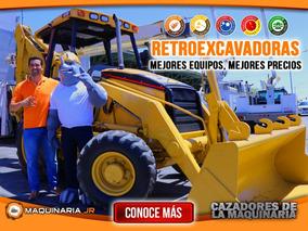 Retroexcavadoras Al Mejor Precio En Todo Mexico!