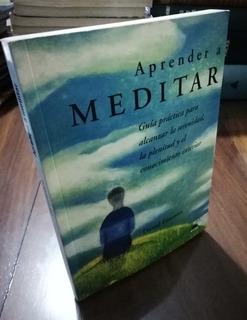 Aprender A Meditar - David Fontana - Ediciones Oniro 1998