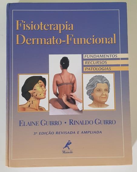 Fisioterapia Dermato-funcional 3ª Edição Á Vista R$190