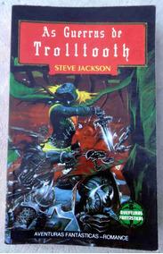 As Guerras De Trolltooth - Steve Jackson - A. Fantásticas