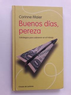 Libro Buenos Días, Pereza Corinne Maier