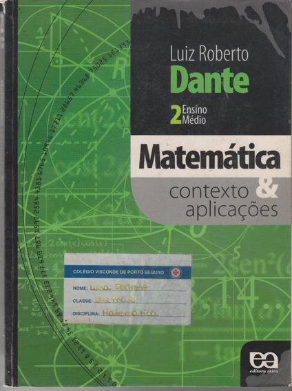 Matemática Contexto E Aplicações 2 - Luiz Roberto Dante