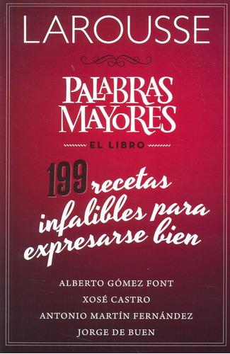 Larousse: Palabras Mayores - El Libro. ( Gómez Font, A. )
