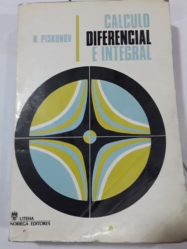 Imagen 1 de 3 de Cálculo Diferencial E Integral Piskunov Editorial  Uthea
