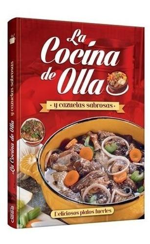Libro La Cocina De Olla Y Cazuelas Sabrosas - Grupo Clasa
