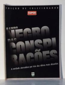 Superinteressante Especial O Livro Negro Das Conspirações