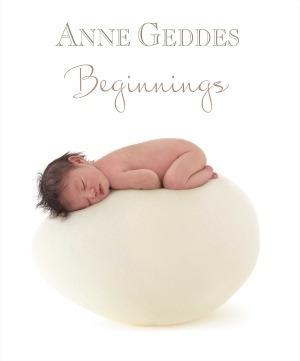 Livro Anne Geddes - Beginnings + Brinde