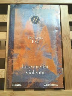 La Estación Violenta, De Octavio Paz