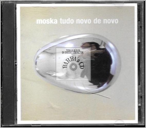 Moska ( Paulinho Moska ) - Tudo Novo De Novo