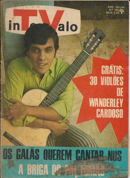 Revista-tv Intervalo 335-wanderley Cardoso,chacrinha,nelson