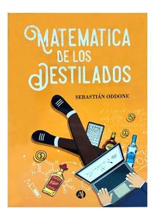 Libro Matemática De Los Destilados - Destilación Artesanal