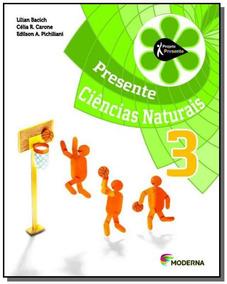 Projeto Presente: Ciencias Naturais - 3 Ano