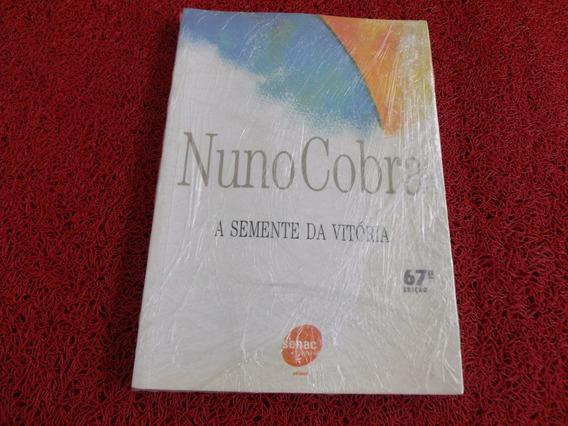 Livro Usado A Semente Da Vitoria Nuno Cobra