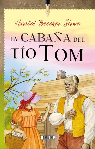 Libro. La Cabaña Del Tío Tom. Harriet B. Stowe. Servilibro.