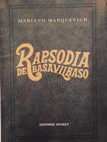Rapsodia De Basavilbaso
