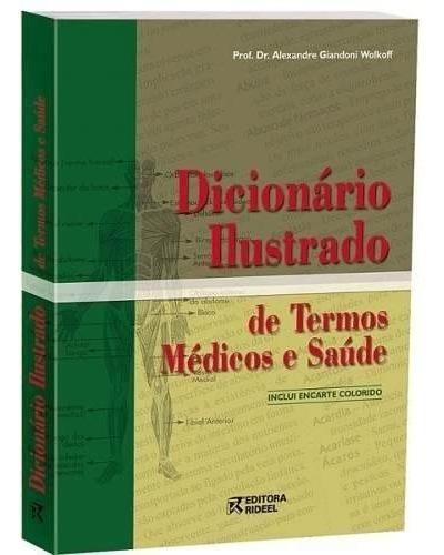 Dicionário Ilustrado De Termos Médicos E Saúde