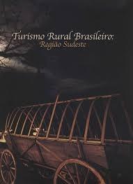 Turismo Rural Brasileiro - Regiao Sudest Andreia Roque