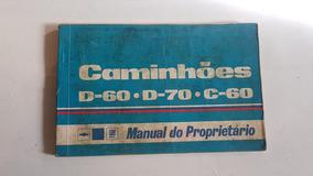 Manual Do Proprietário Caminhões D60 D70 C60 1978