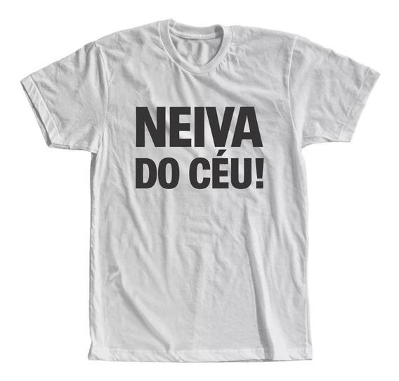 Camiseta Neiva Do Céu! Masculina E Feminina