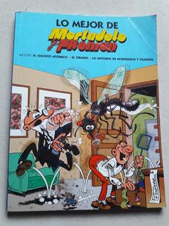 Lo Mejor De Mortadelo Y Filemon - Ediciones B España 2005