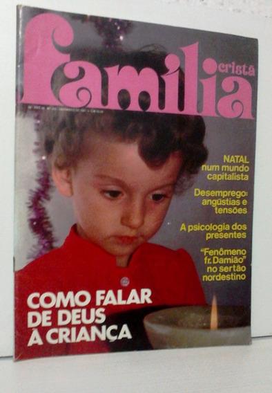Revista Antiga Família Cristã N°552 Ed. Dezembro De 1981