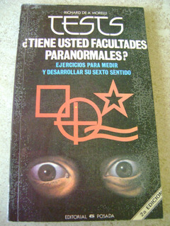 D5 Tests Tiene Usted Facultades Paranormales?- A Morelli