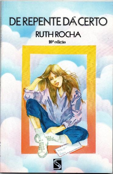 De Repente Dá Certo Ruth Rocha Novo