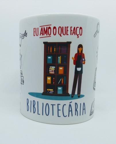 Caneca Personalizada Profissão Bibliotecária Biblioteconomia