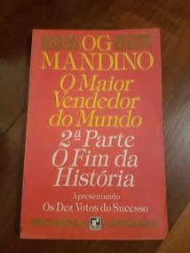 Livro Og Mandino O Maior Vendedor Do Mundo Part 2 O Fim