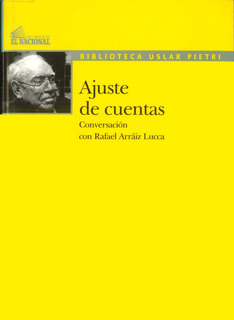 Ajuste De Cuentas / Arturo Uslar Pietri