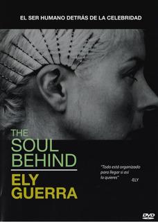 The Soul Behind Ely Guerra Documental Dvd