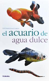 El Acuario De Agua Dulce