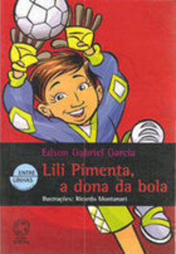 Revista Lili Pimenta, A Dona Da Bola Edson Gabriel Garcia