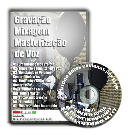 Vídeos Aulas De Mixagem E Masterização De Voz Para Música