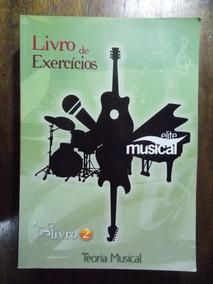 Livro De Exercícios: Teoria Musical