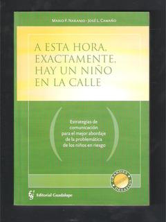 L4445. Comunicación Y Problemática De Los Niños De La Calle