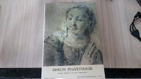 Livro Disegni Piazzetteschi