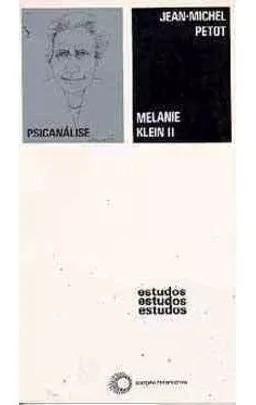 Livro Melanie Klein Ii Coleção Estudos 96 ***