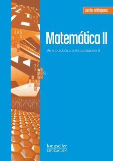 Matematica 2 - Enfoques - Longseller