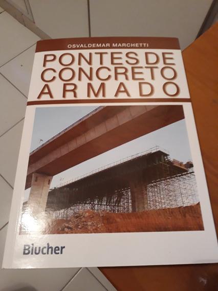 Pontes De Concreto Armado De Osvaldemar Marchetti #